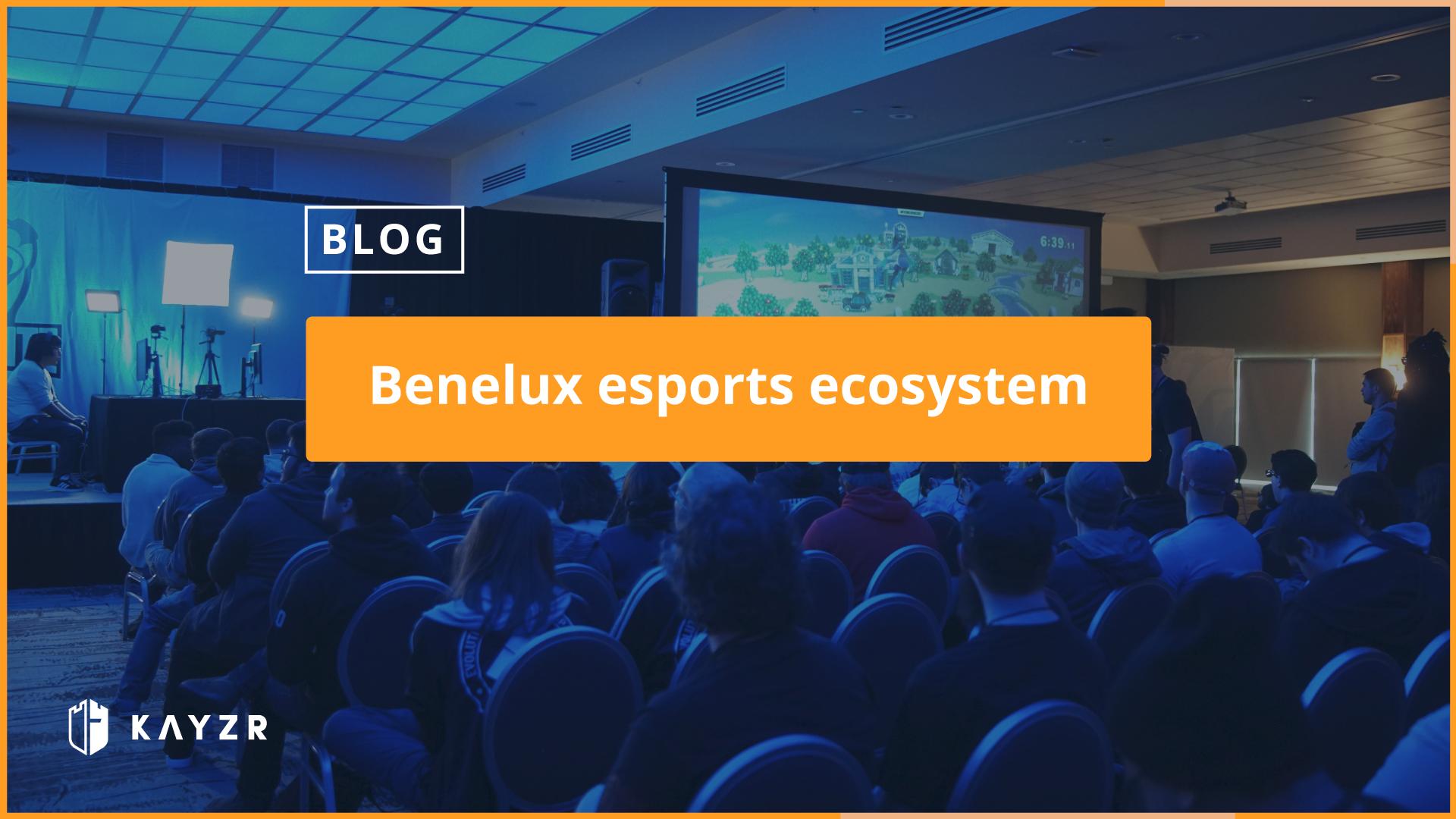 benelux esports ecosystem