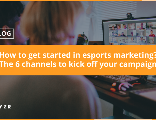 How to get started in esports marketing? The 6 channels to kick off your campaign